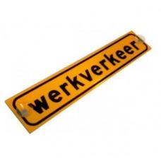 """BORD """"WERKVERKEER"""" MET ZUIGNAPPEN 41X8CM"""